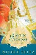 Saving Cicadas Paperback