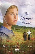 An Honest Love (#02 in Hearts Of Middlefield Series) Paperback