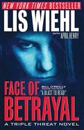 Face of Betrayal (#1 in A Triple Threat Novel Series) Paperback