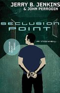 Seclusion Point (#03 in Renegade Spirit Series) Paperback