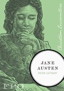 Jane Austen (Christian Encounters Series) Paperback