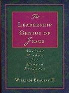The Leadership Genius of Jesus Hardback