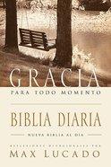 Biblia Gracia Para Todo Momento (Grace For the Moment Daily Bible