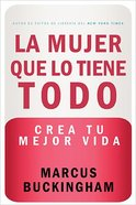 La Mujer Que Lo Tiene (Find Your Strongest Life) Paperback