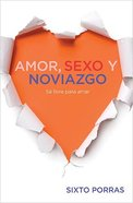 Amor, Sexo Y Noviazgo (Love, Sex And Dating) Paperback