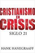 Cristianismo En Crisis (Christianity In Crisis)
