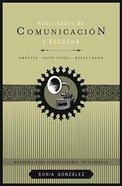 Habilidades De Communucacion Y Escucha (Listening And Communication Skills) Paperback