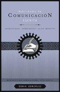 Habilidades De Communicacion Escrita (Written Communication Skills) Paperback