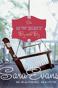 The Sweet By and By (#01 in Songbird Novel Series)