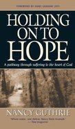 Holding on to Hope Hardback