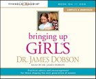 Bringing Up Girls (Unabridged) CD