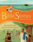 Bible Stories For Growing Kids Hardback