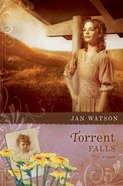 Torrent Falls (#03 in Troublesome Creek Series) Paperback