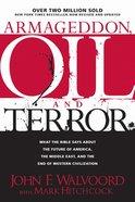 Armageddon, Oil and Terror Paperback