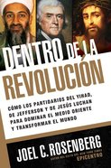 Dentro De La Revolucion (Inside The Revolution) Paperback