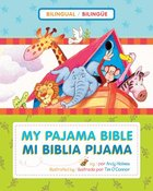 Mi Biblia Pijama Bilingue (My Bilingual Pajama Bible) Board Book