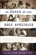 En Busca De Los Doce Apostoles (The Search For The Twelve Apostles) Paperback