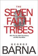 The Seven Faith Tribes Hardback