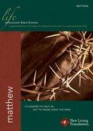 NLT Matthew (Life Application Bible Study Series) Paperback