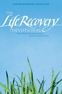 The Life Recovery Devotional: Thirty Meditations From Scripture For Each Step in Recovery Paperback