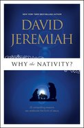 Why the Nativity? Paperback