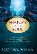 Anatomy of the Soul Hardback