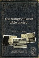 NLT Hungry Planet Project New Testament Paperback