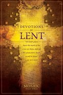Devotions For Lent (From The Mosaic Bible)