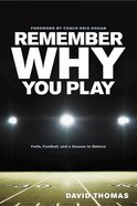 Remember Why You Play Paperback