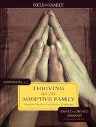 Handbook on Thriving as An Adoptive Family Paperback