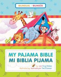 Mi Biblia Pijama Bilingue (My Bilingual Pajama Bible)
