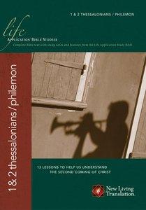 NLT 1 & 2 Thessalonians/Philemon (Life Application Bible Study Series)