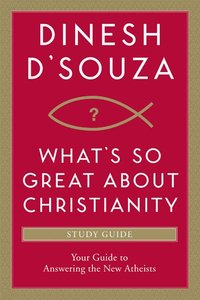 Whats So Great About Christianity (Study Guide)