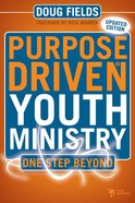 One Step Beyond (Purpose Driven Youth Ministry Series) Hardback