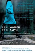 Real Women, Real Faith #02 (Participant's Guide) Paperback