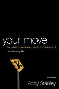 Your Move (Participants Guide)