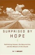 Surprised By Hope Hardback