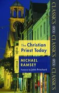 Christian Priest Today Paperback