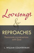 Lovesongs and Reproaches Paperback