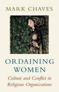 Ordaining Women Paperback