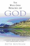 The Wide Open Spaces of God Paperback