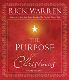 The Purpose of Christmas (Unabridged, 2 Cd Set) CD