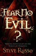 Fear No Evil? Paperback