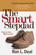 The Smart Step-Dad: Steps to Help You Succeed Paperback