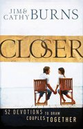 Closer: 52 Devotions to Draw Couples Together Paperback