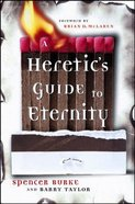 Heretic's Guide to Eternity Hardback