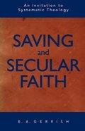 Saving and Secular Faith Paperback