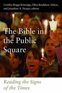 The Bible in the Public Square Hardback