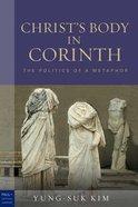 Christ's Body in Corinth Hardback