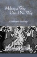 Making a Way Out of No Way Paperback